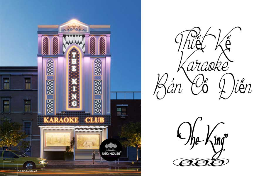thiet-ke-karaoke-ban-co-dien-the-king