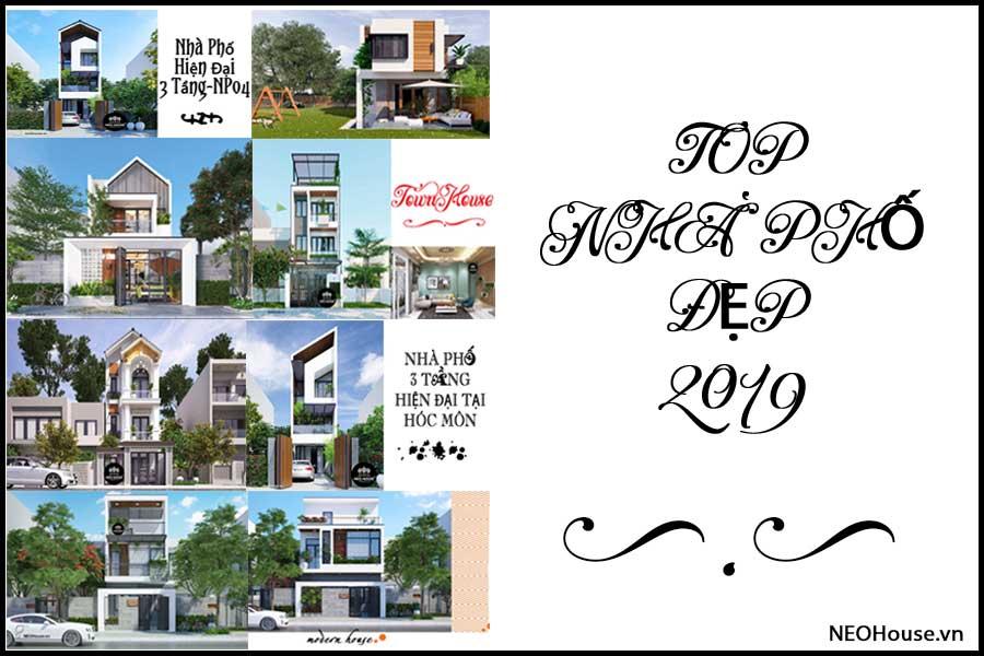 Top Nhà Phố Đẹp 2019